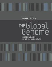 Cover of: The Global Genome | Eugene Thacker