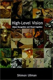 Cover of: High-level vision | Shimon Ullman