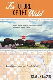 The future of the wild by Jonathan S. Adams