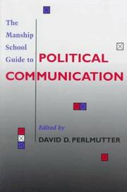 Cover of: The Manship School Guide to Political Communication