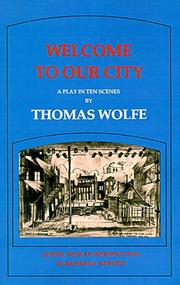 Cover of: Welcome to Our City | Thomas Wolfe