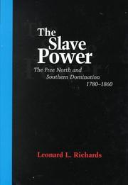 The slave power by Leonard L. Richards
