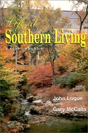 Cover of: Life at Southern living | Logue, John