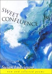 Cover of: Sweet confluence