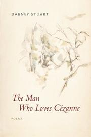 Cover of: The man who loves Cézanne
