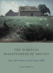 Cover of: The habitual peacefulness of Gruchy