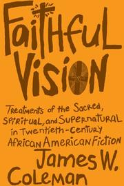 Cover of: Faithful Vision | James W. Coleman