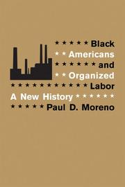 Cover of: Black Americans and organized labor