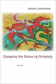 Cover of: Escaping the House of Certainty