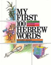 Cover of: My first 100 Hebrew words | Howard Bogot