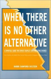 Cover of: When There Is No Other Alternative | Sanford Seltzer