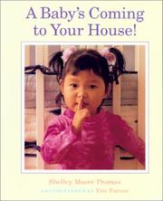 Cover of: A Baby's Coming to Your House!