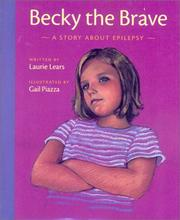 Cover of: Becky the brave: a story about epilepsy