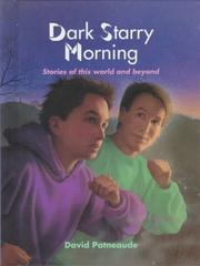 Cover of: Dark Starry Morning: Stories of This World and Beyond (Albert Whitman Prairie Books)