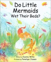 Cover of: Do little mermaids wet their beds? | Jeanne Willis