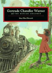 Cover of: Gertrude Chandler Warner and the Boxcar Children