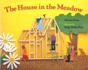 Cover of: The house in the meadow | Shutta Crum