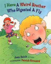 Cover of: I Have a Weird Brother Who Digested a Fly