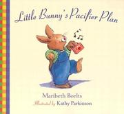 Cover of: Little Bunny's Pacifier Plan (Concept Books (Albert Whitman))
