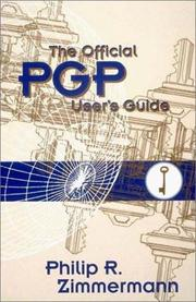 Cover of: The official PGP user's guide