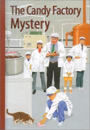 Cover of: candy factory mystery | Gertrude Chandler Warner