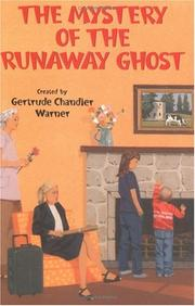 Cover of: The Mystery of the Runaway Ghost