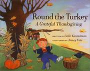 Cover of: Round the turkey: a grateful Thanksgiving