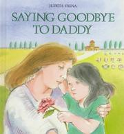 Cover of: Saying goodbye to Daddy