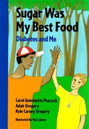 Cover of: Sugar was my best food: diabetes and me