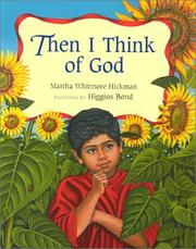 Cover of: Then I think of God | Martha Whitmore Hickman
