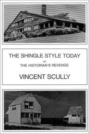 The Shingle Style Today by Vincent Scully