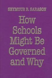 Cover of: How schools might be governed and why