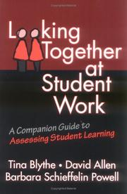 Cover of: Looking Together at Student Work: A Companion Guide to Assessing Student Learning (Series on School Reform)