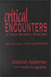 Cover of: Critical encounters in high school English | Deborah Appleman