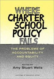 Where Charter School Policy Fails by Amy Stuart Wells