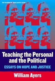 Cover of: Teaching the Personal and the Political | William Ayers