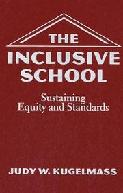 Cover of: The Inclusive School | Judy W. Kugelmass