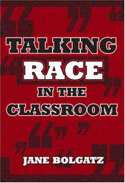 Cover of: Talking Race In The Classroom | Jane Bolgatz