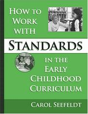 Cover of: How to work with standards in the early childhood classroom