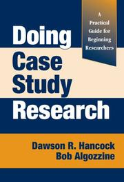 Doing Case Study Research by Robert Algozzine, Dawson R. Hancock