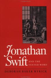 Cover of: Jonathan Swift and the vested word | Deborah Baker Wyrick