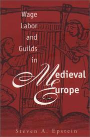 Cover of: Wage labor & guilds in medieval Europe