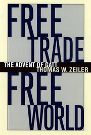 Cover of: Free trade, free world | Thomas W. Zeiler