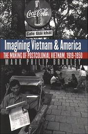 Cover of: Imagining Vietnam and America | Mark Philip Bradley