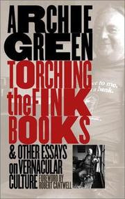 Cover of: Torching the fink books and other essays on vernacular culture | Archie Green
