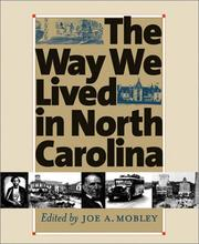 Cover of: The way we lived in North Carolina