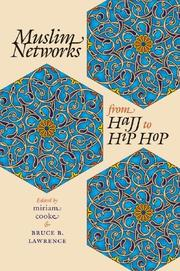 Cover of: Muslim Networks from Hajj to Hip Hop (Islamic Civilization and Muslim Networks) |