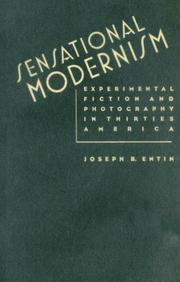 Sensational Modernism by Joseph B. Entin