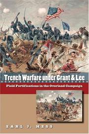 Cover of: Trench warfare under Grant and Lee