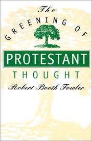 Cover of: The greening of Protestant thought